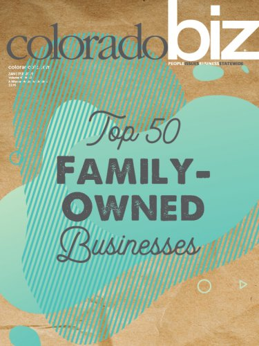 Colorado Biz - Top 50 Family Owned Businesses | Cooper Green Team | Colorado